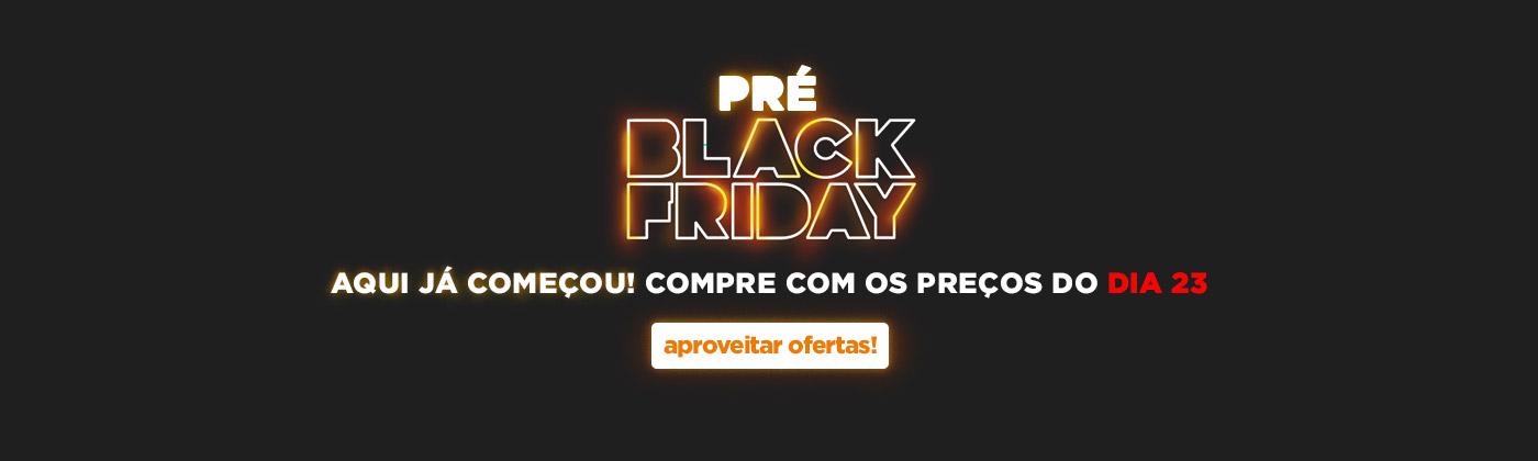 PRÉ BLACK TODAS OFERTAS